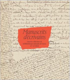 Th. Cazentre, Manuscrits d'écrivains dans les collections de la Bibliothèque nationale de France XVe – XXe siècle