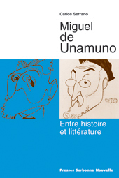 C. Serrano, Unamuno. Entre histoire et littérature.