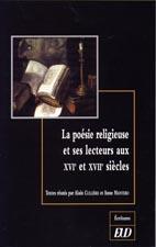 La poésie religieuse et ses lecteurs aux XVIe & XVIIe s.