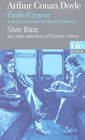 Conan Doyle, Étoile d'argent et autres aventures de Sh. Holmes (FolioBilingue).