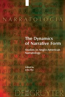 The Dynamics of narrative form, dir. J. Pier