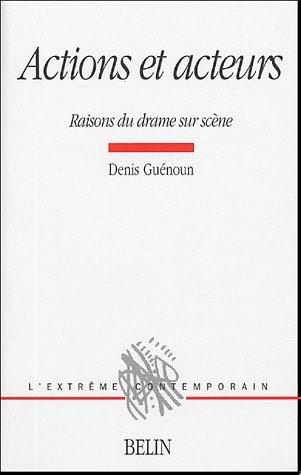 D. Guénoun, Actions et acteurs…