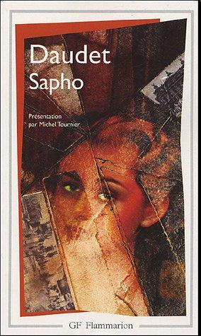 A. Daudet, Sapho, GF-Flammarion.