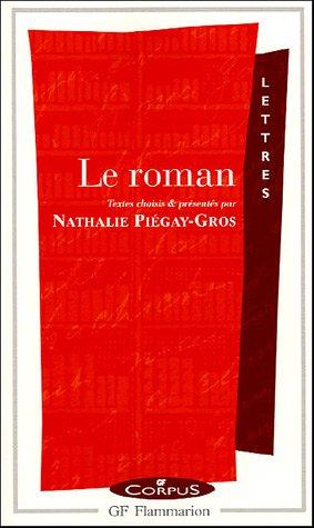 N. Piégay-Gros, Le roman, GF-Corpus.