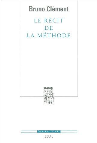 B. Clément, Le Récit de la méthode.