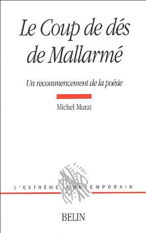 M. Murat, Le Coup de dés de Mallarmé
