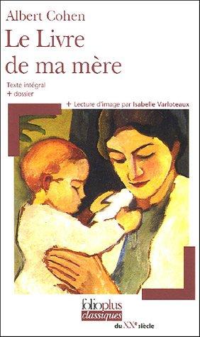 A. Cohen, Le Livre de ma mère (FolioPlus)