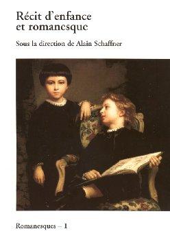Récit d'enfance et romanesque, A. Schaffner, (éd.)