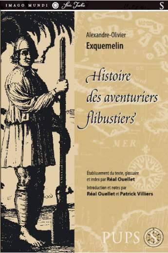 A-O Exquemelin, Histoire des aventuriers flibustiers.