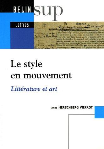 A. Herschberg Pierrot, Le style en mouvement.
