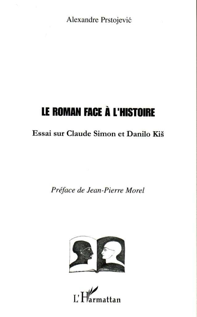 A. Prstojevic, Le roman face à l'histoire