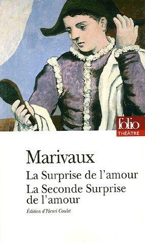 Marivaux, La Surprise de l'amour & Seconde Surprise (FolioPlus)
