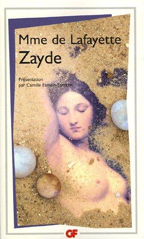 Mme de La Fayette, Zayde