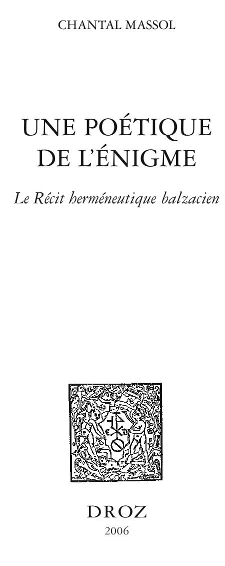 C. Massol, Une poétique de l'énigme. Le Récit herméneutique balzacien