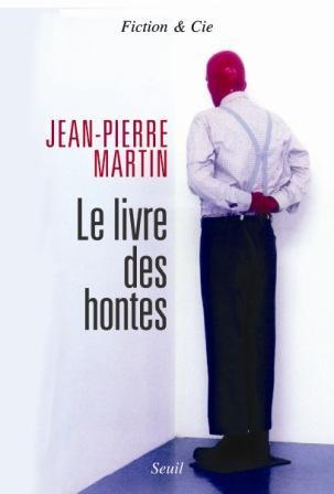 Jean-Pierre Martin, Le Livre des hontes