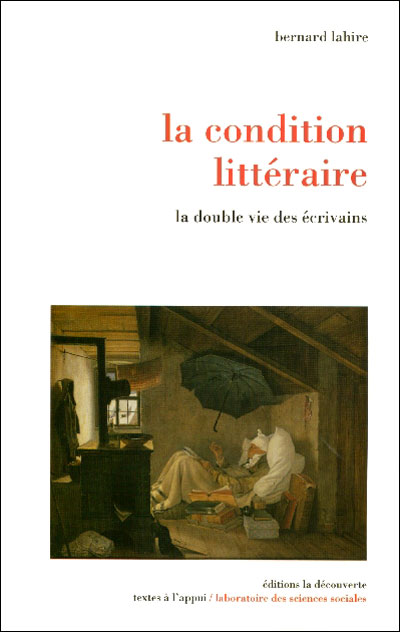 Bernard Lahire, La Condition littéraire
