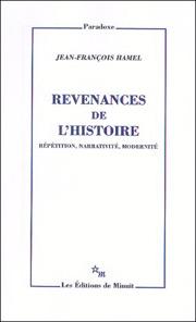 J.-F. Hamel, Revenances de l'histoire