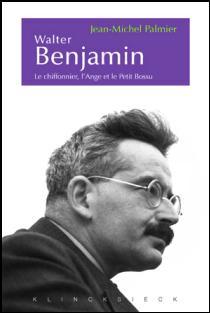 J.-M. Palmier,Esthétique et politique chez W. Benjamin