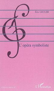 L'Opéra symboliste