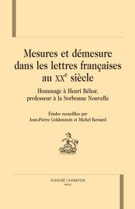 Mesures et démesures dans les lettres françaises au XXe siècle. Théâtre, surréalisme et avant-gardes