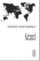 L. Ruffel, Volodine post-exotique.