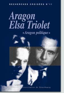Recherches croisées Aragon/Triolet, n°11: Aragon politique