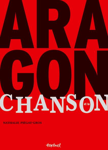 N. Piégay-Gros, Aragon et la chanson.