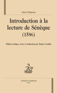 Henri Estienne, Ad Senecae Lectionem Proodopoeiae (1586)