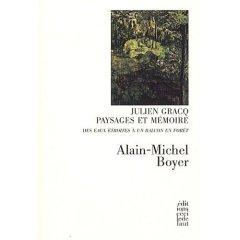 A.-M. Boyer, Julien Gracq, Paysages et mémoire