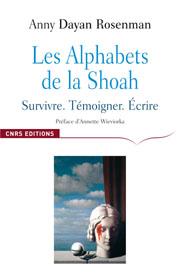 A. D. Rosenman Les Alphabets de la Shoah