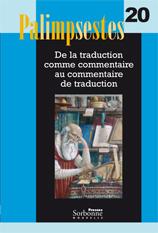 Palimpsestes, 20: De la traduction comme commentaire…