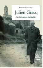 B. Vouilloux, En lisant J. Gracq. La littérature habitable.