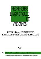 Le tournant inductif dans les sciences du langage, Recherches Linguistiques de Vincennes n°36