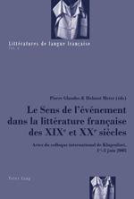 Le Sens de l'événement dans la littérature française des XIXe et XXe siècles, Pierre Glaudes et Helmut Meter (éds)