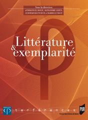 Littérature et exemplarité, E. Bouju, A. Grefen, G. Hautcoeur, M. Macé (dir.)