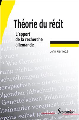 Théorie du récit. L'apport de la recherche allemande, John Pier (éd.)
