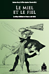 M. Bury, H. Laplace-Claverie (éd.), Le Miel et le fiel. La critique théâtrale en France au XIXème siècle