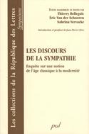 T. Belleguic, É. Van der Schueren, S. Vervacke (dir.) Les discours de la sympathie. Enquête sur une notion de l'âge classique à la modernité