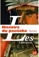 P. Aron, Histoire du pastiche