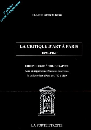 C. Schvalberg, La Critique d'art à Paris (1890-1969)