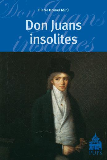 Pierre Brunel (dir.), Don Juans insolites