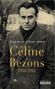 D. Alliot, D. Renard, Céline à Bezons 1940-1944