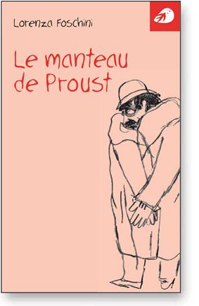 L. Foschini, Le Manteau de Proust