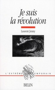 L. Jenny, Je suis la révolution