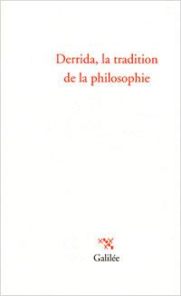 M. Crépon, Fr. Worms (éd.), Derrida, la tradition de la philosophie