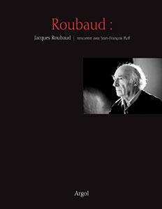 J. Roubaud, Rencontre avec Jean-François Puff