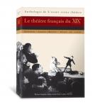 Le théâtre français du XIXe siècle, L'Anthologie de L'avant-scène théâtre.