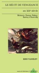 Kr. Vassilev, Le Récit de vengeance au XIXe siècle. Mérimée, Dumas, Balzac, Barbey d'Aurevilly