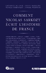L. De Cock, F. Madeline, N. Offenstadt, S. Wahnich (dir.), Comment N. S. écrit l'histoire de France