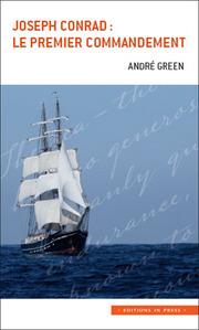A. Green, Joseph Conrad : le premier commandement